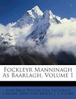 Fockleyr Manninagh as Baarlagh, Volume 1