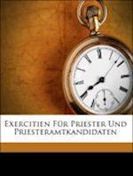 Exercitien Fur Priester Und Priesteramtkandidaten af Michael Wittmann, Sintzel