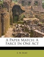 A Paper Match af E. W. Burt