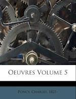 Oeuvres Volume 5 af Charles Poncy