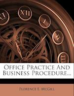 Office Practice and Business Procedure... af Florence E. McGill