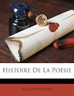 Histoire de La Poesie af Augustin Henry
