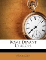 Rome Devant L'Europe af Paul Sauzet