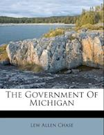 The Government of Michigan af Lew Allen Chase