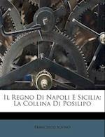 Il Regno Di Napoli E Sicilia af Francesco Alvino