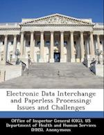 Electronic Data Interchange and Paperless Processing