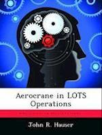 Aerocrane in Lots Operations