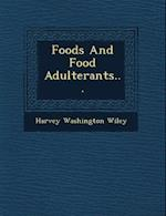 Foods and Food Adulterants...