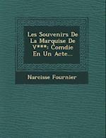 Les Souvenirs de La Marquise de V*** af Narcisse Fournier