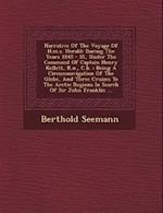 Narrative of the Voyage of H.M.S. Herald