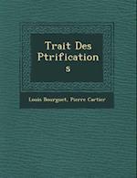 Trait Des P Trifications af Louis Bourguet, Pierre Cartier