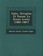 Italie, Strophes Et Po Mes af Maurice Faucon, Francois Coppe