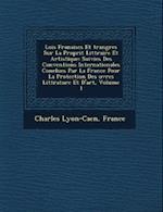 Lois Fran Aises Et Trang Res Sur La Propri T Litt Raire Et Artistique af Charles Lyon-Caen