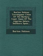 Burton Holmes Travelogues af Burton Holmes