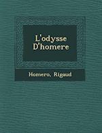 L'Odyss E D'Homere af Rigaud
