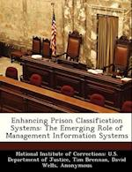 Enhancing Prison Classification Systems