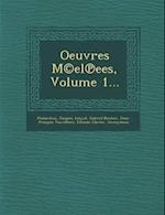 Oeuvres M(c)El Ees, Volume 1... af Jacques Amyot, Gabriel Brotier