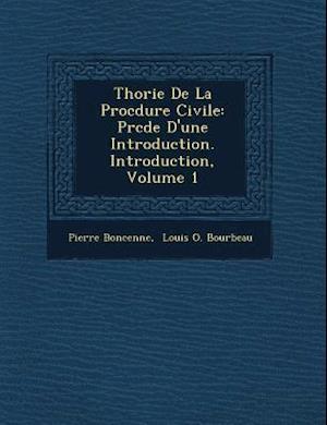 Bog, paperback Th Orie de La Proc Dure Civile af Pierre Boncenne