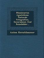 Missionarius Apostolicus af Anton Kerschbaumer