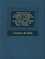 Historia de La Conquista de Mejico