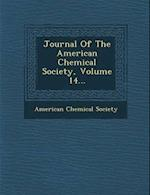 Journal of the American Chemical Society, Volume 14...