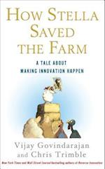How Stella Saved the Farm af Vijay Govindarajan