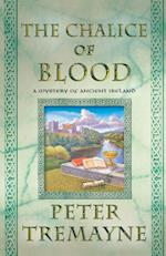 The Chalice of Blood (Mysteries of Ancient Ireland Featuring Sister Fidelma of Cashel)