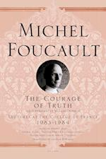 The Courage of Truth (Lectures at the College De France)