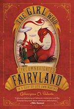 The Girl Who Circumnavigated Fairyland in a Ship of Her Own Making (Fairyland)