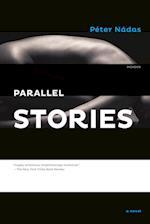 Parallel Stories af Péter Nádas