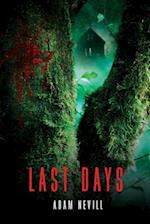 Last Days af Adam Nevill