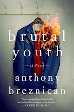 Brutal Youth af Anthony Breznican