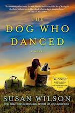 The Dog Who Danced af Susan Wilson