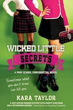 Wicked Little Secrets (Prep School Confidential Novel, nr. 2)