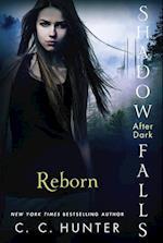 Reborn (Shadow Falls After Dark)
