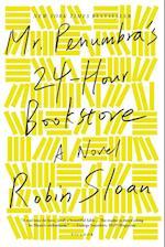 Mr. Penumbra's 24-Hour Bookstore af Robin Sloan
