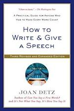 How to Write & Give a Speech af Joan Detz
