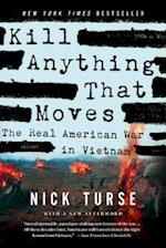 Kill Anything That Moves af Nick Turse