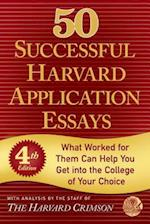 50 Successful Harvard Application Essays af Harvard Crimson