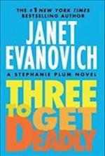 Three to Get Deadly (Stephanie Plum Novels)