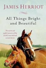 All Things Bright and Beautiful (All Creatures Great and Small, nr. 2)