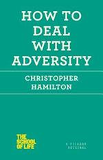 How to Deal With Adversity af Christopher Hamilton