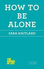 How to Be Alone af Sara Maitland