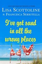 I've Got Sand in All the Wrong Places (The Amazing Adventures of an Ordinary Woman, nr. 7)