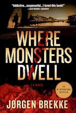 Where Monsters Dwell (Odd Singsaker)