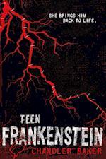 Teen Frankenstein (High School Horror)
