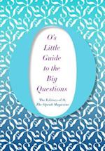 O's Little Guide to the Big Questions (Os Little Books)