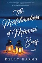 The Matchmakers of Minnow Bay af Kelly Harms