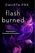 Flash Burned af Calista Fox