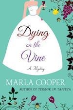 Dying on the Vine (Kelsey McKenna Destination Wedding Mysteries)